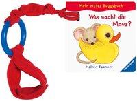 Ravensburger Mein erstes Buggybuch: Was macht die Maus?