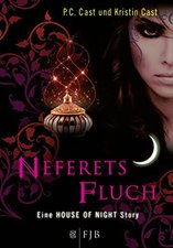 P.C. Cast & Kristin Cast - House of Night 3 - Neferets Fluch