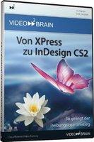 Addison Wesley Video2brain Von Xpress zu InDesign CS2 (Win/Mac) (DE)