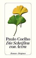 Paulo Coelho - Die Schriften von Accra