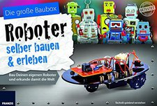 Franzis Lernpaket - Roboter selber bauen und erleben
